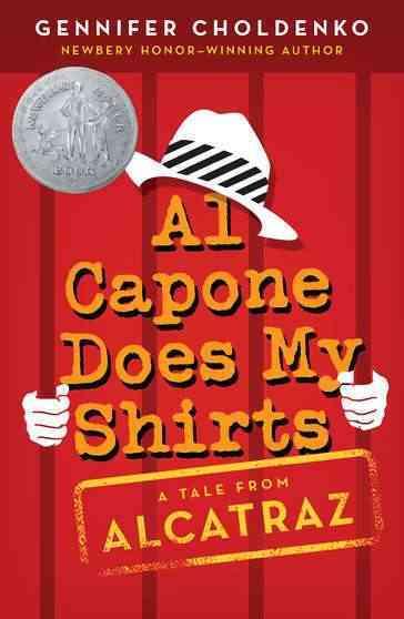 Al Capone Does My Shirts By Choldenko, Gennifer